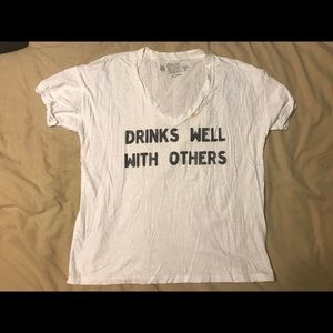"""Drinks well with others"""